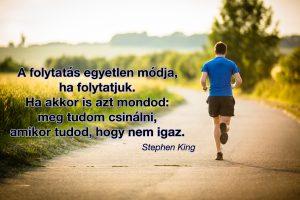 Stephen King futás motiváció